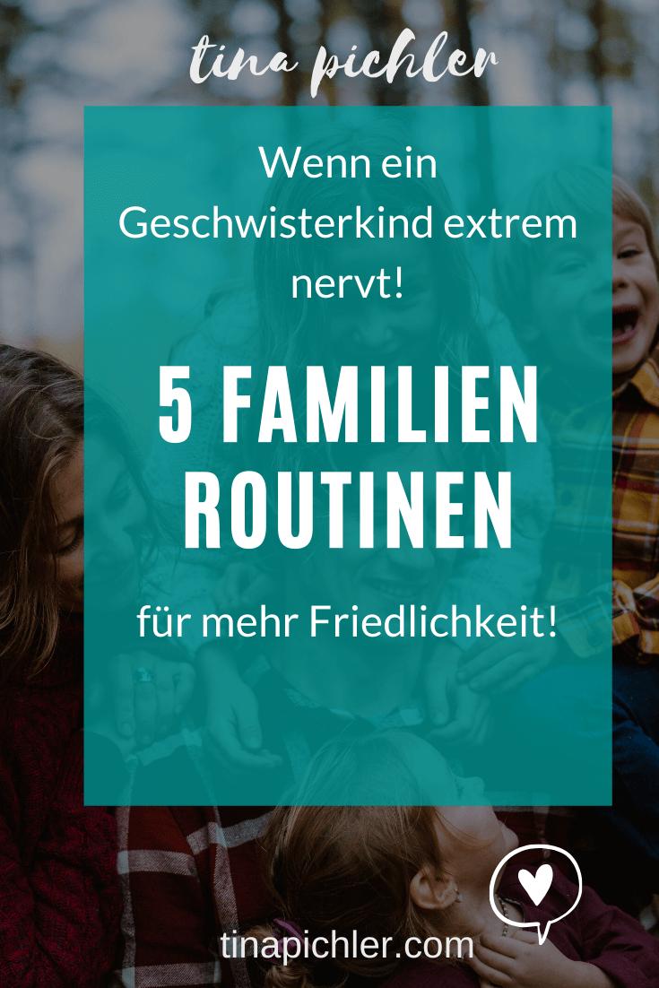5 hilfreiche Routinen wenn ein Geschwisterkind extrem nervt