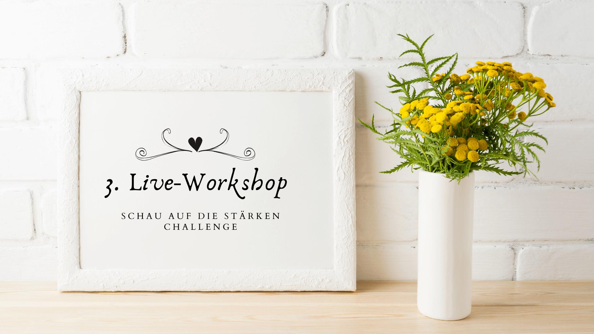 Stärken CHALLENGE Live-Workshop 3