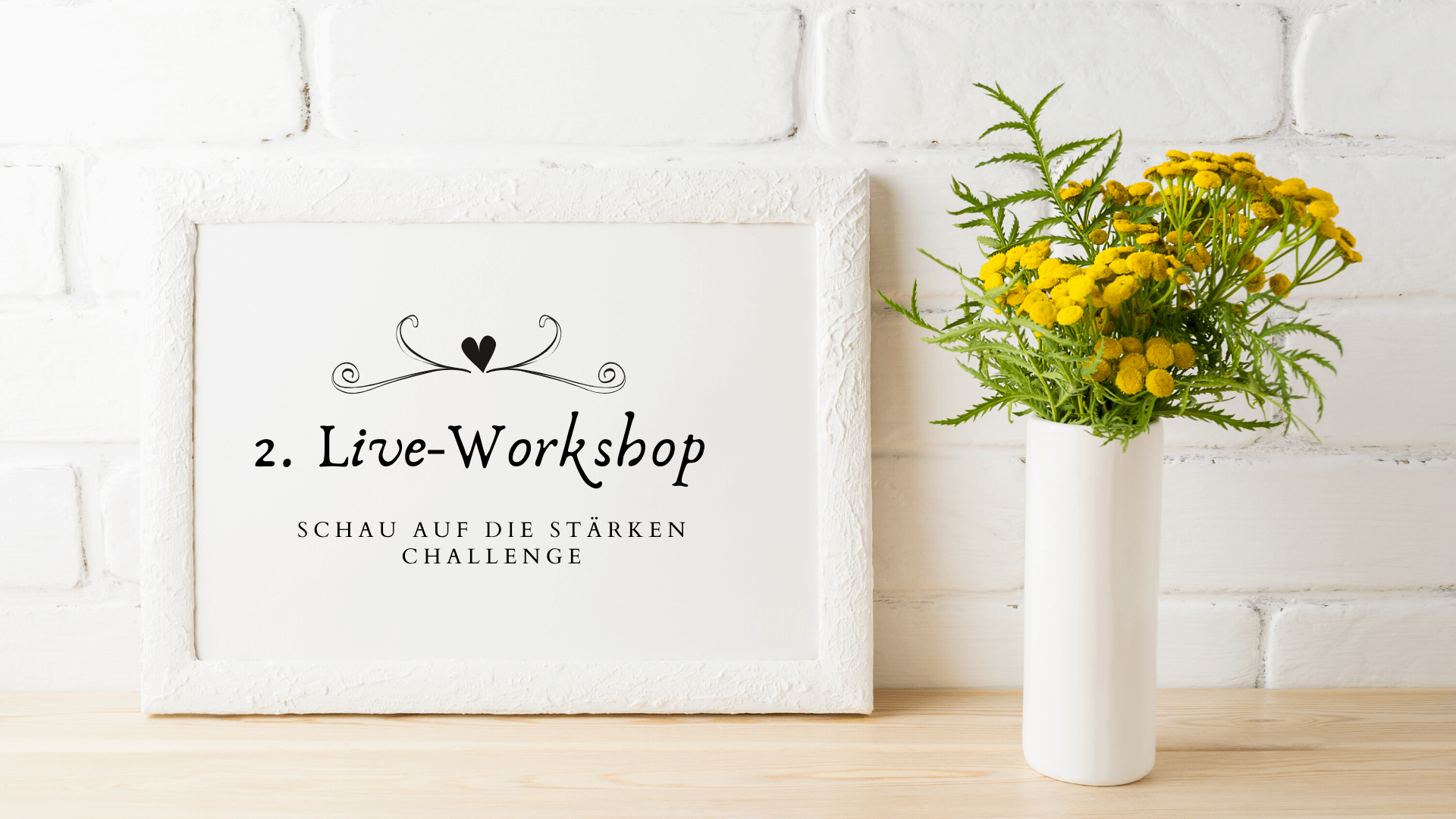 Stärken CHALLENGE Live-Workshop 2