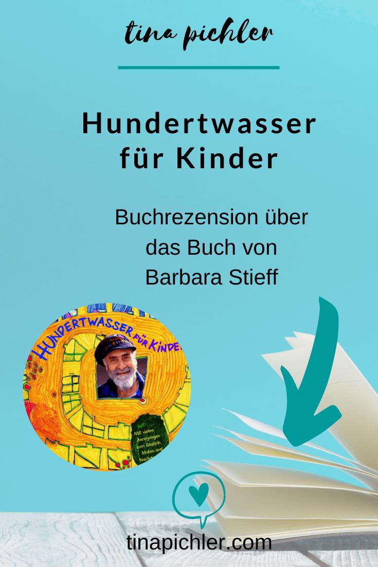 Hundertwasser für Kinder von Barbara Stieff