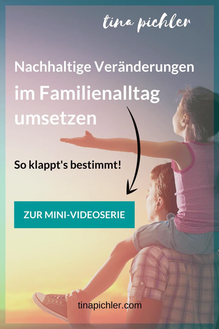 Nachhaltige Veränderungen im Familienalltag