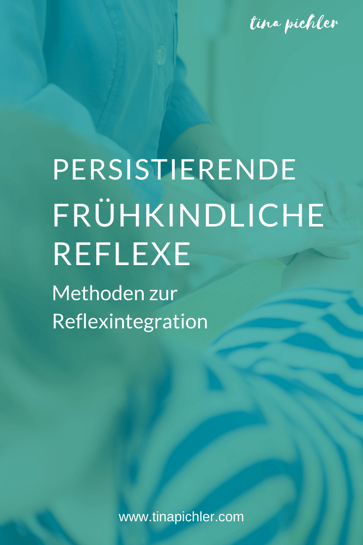 Persistierende frühkindliche Reflexe Kinflex-Methode